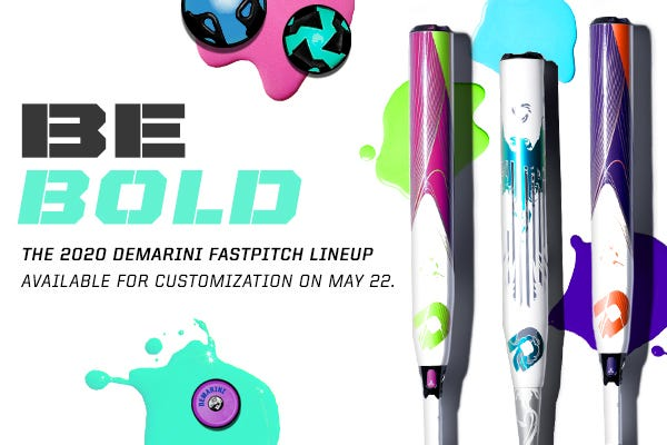the latest 3f71d 667e7 Submit your email to be notified when the new DeMarini Fastpitch bats are  ready to customize!